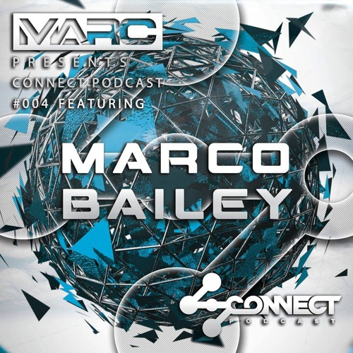 connect-podcast-004-marco-bailey